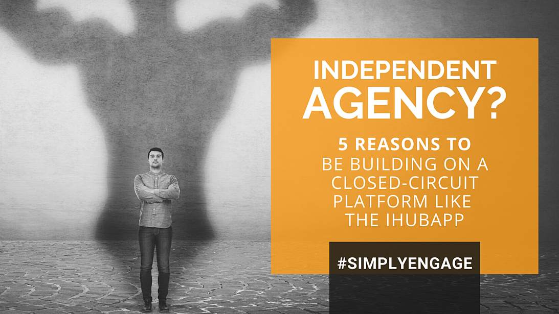 Blog - 5 Reasons Your Agency Needs the IHUBApp