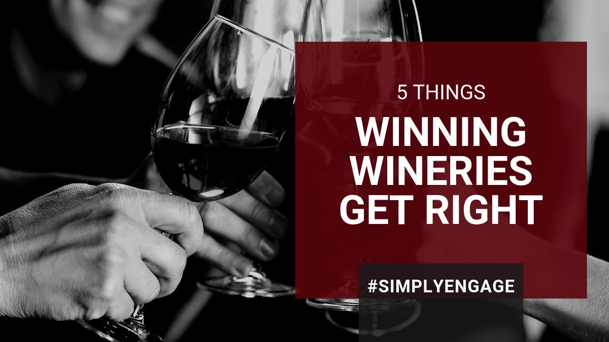 BLOG - 5 Things Winning Wineries Get Right [1200x675]