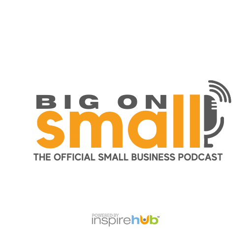Big on Small - The Official Small Business Podcast