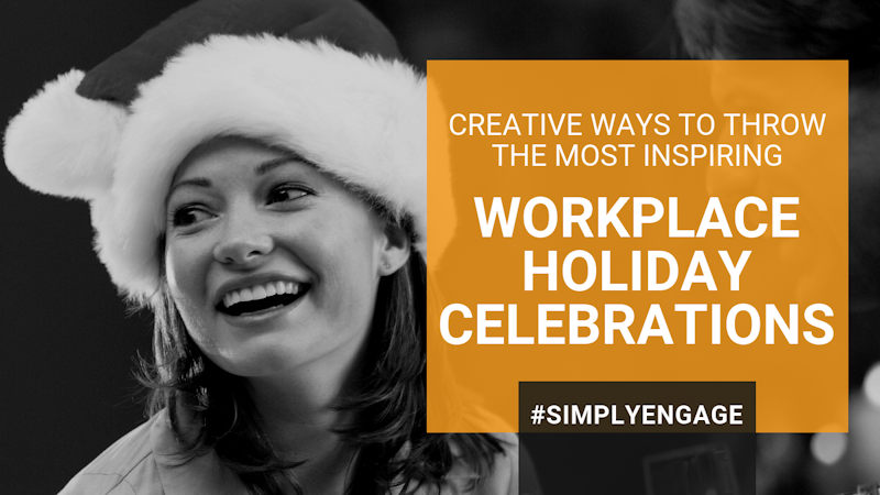 Creative ways to throw the most inspiring holiday workplace celebrations ever. | InspireHUB
