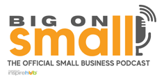 Big on Samll Logo: The Official Small Business Podcast