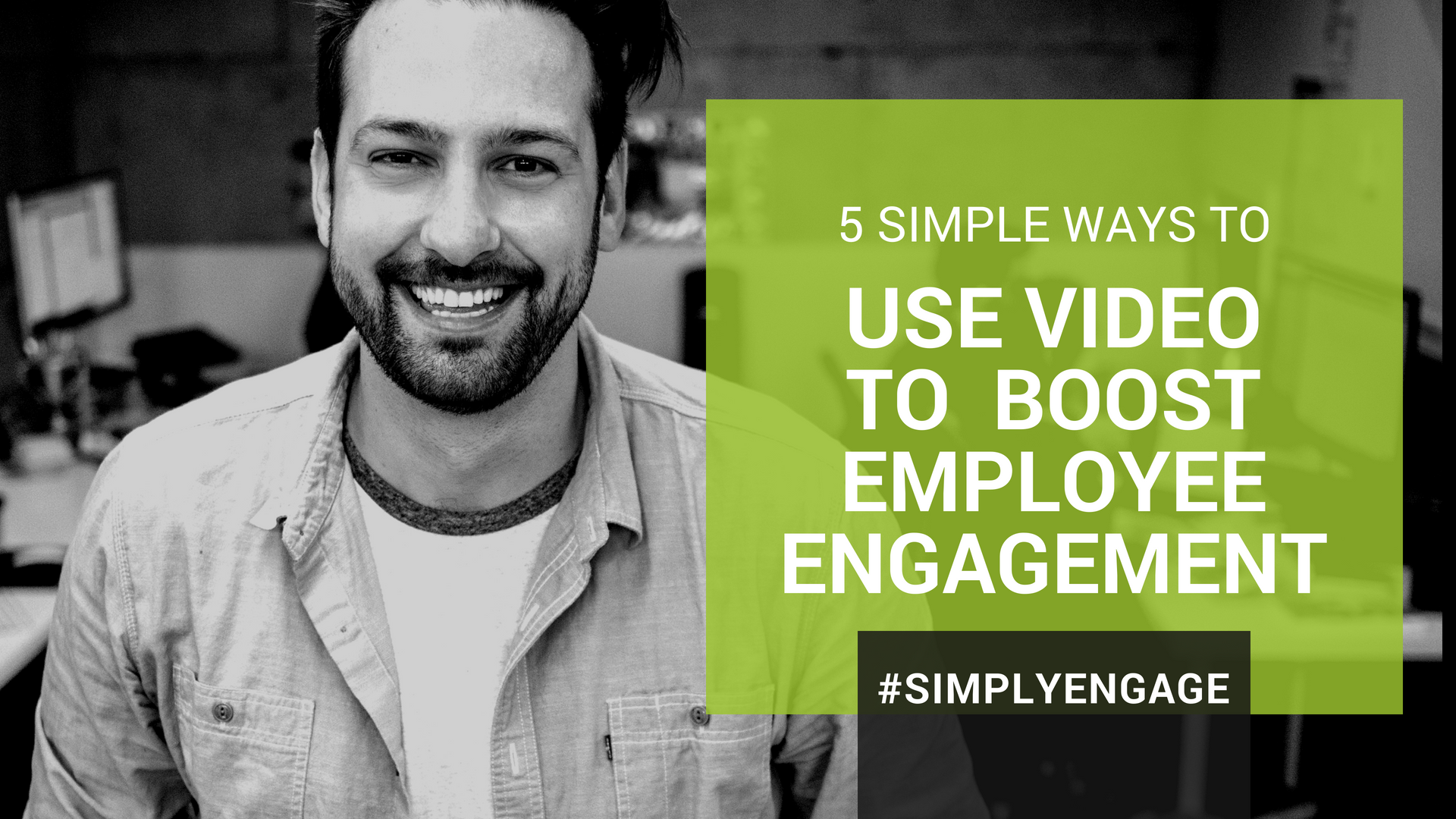 5 simple ways to use video to reach employees and boost engagement | InspireHUB