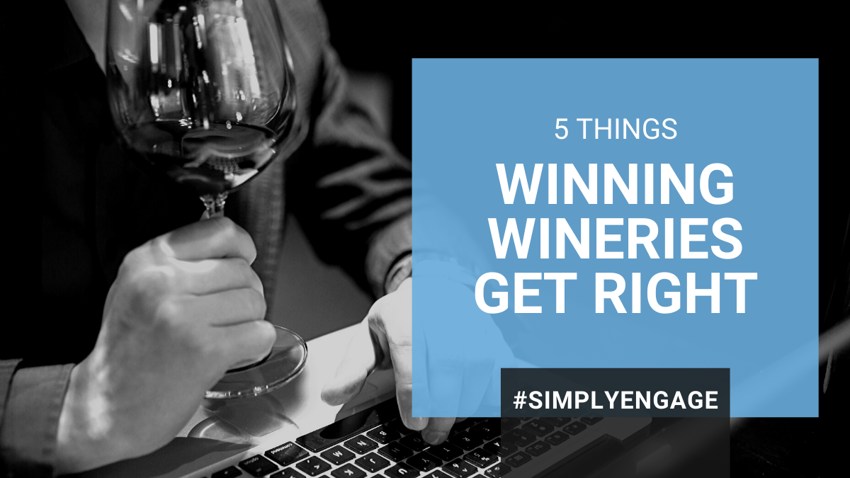 BLOG - 5 Things Winning Wineries Get Right