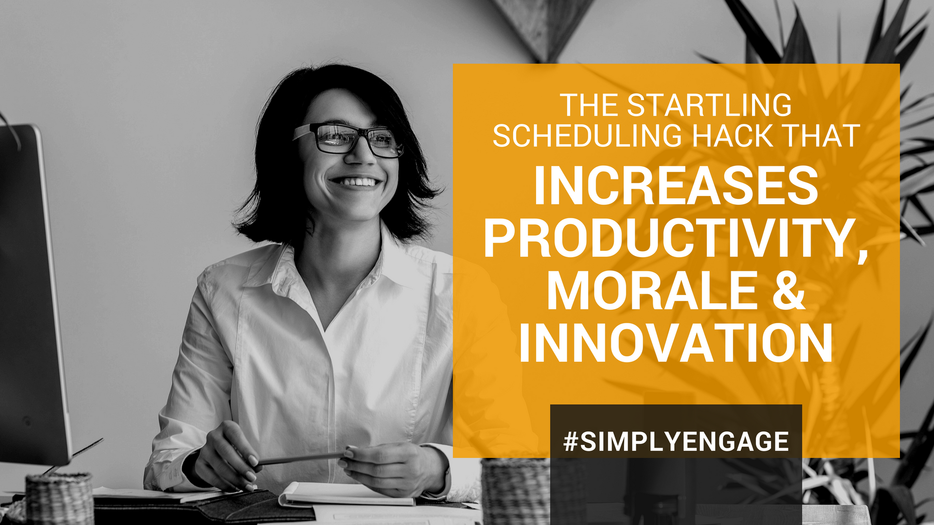 The startling scheduling hack that can increase your productivity, morale, and innovation at the same time! | InspireHUB