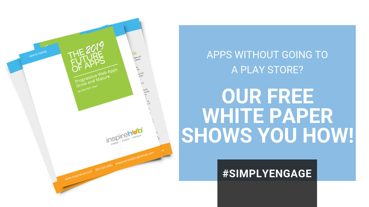 The FREE 2019 Future of Apps White Paper Is Here! | InspireHUB