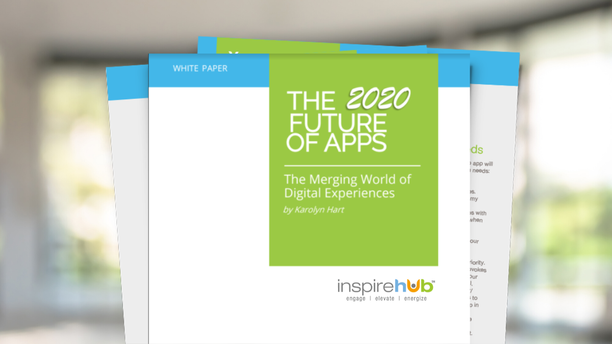 The FREE 2020 Future of Apps White Paper is Here! | InspireHUB