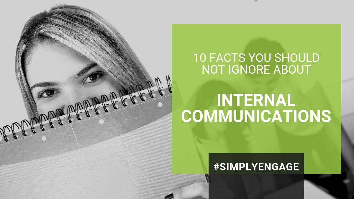 10 Facts You Should Not Ignore About Internal Communications