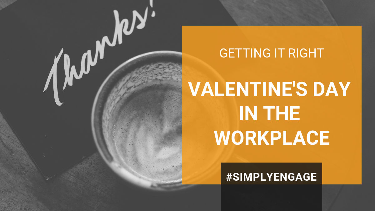 We get Valentine's Day so wrong in the workplace. | InspireHUB