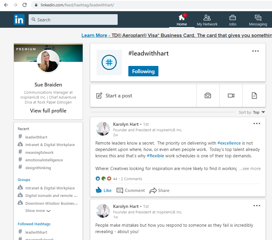 Our InspireHUB President, Karolyn Hart, regularly shares leadership tips and adds the #leadwithhart tag at the bottom of her posts.